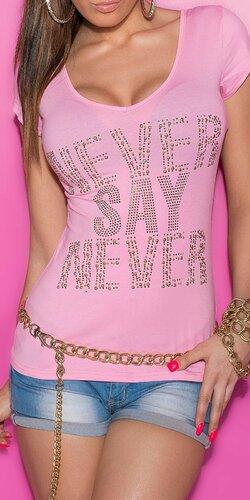 Dámske Tričko ,,Never say Never,, Bledá ružová