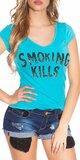 Dámske Tričko ,,Smoking Kills,, Tyrkysová