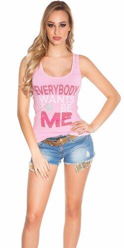 Dámske tielko ,,Everybody wants to be me,, | Bledá ružová